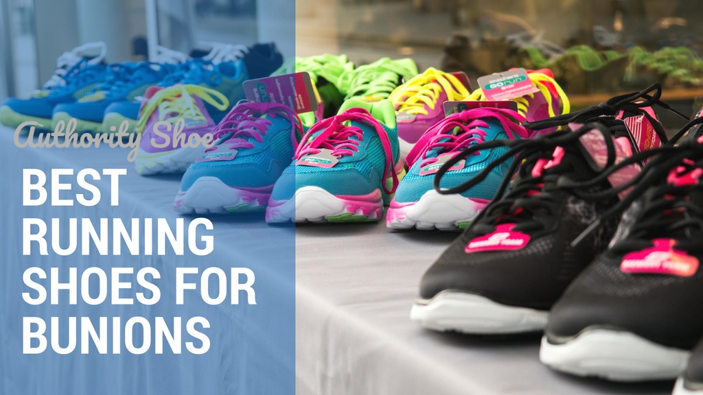 best running shoes for bunions that claim to help you deal with bunions, we felt these were the five best options available